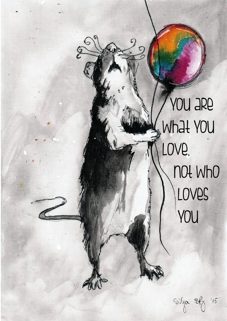 you are what you love not who loves you - rat ink painting with a balloon